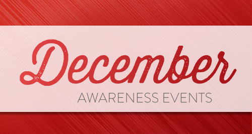 December Awareness Events