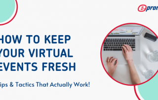 How To Keep Virtual Events Fresh