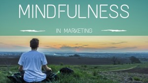 mindfulness in marketing