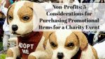 Non-Profits Charity Event Promotional Products