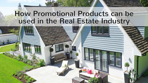 how promotional products can be used in the real estate industry