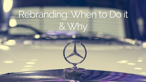 rebranding: when to do it and why