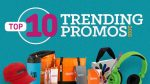 Top Trending Promo Items 2016