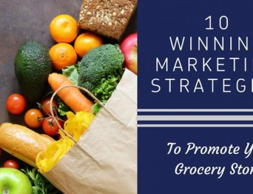 10 Winning Strategies for Promoting Your Grocery Store